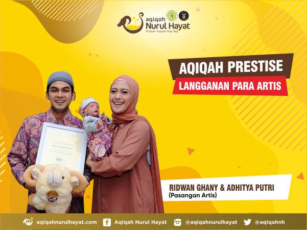 Aqiqah Jakarta Timur Nurul Hayat bersama Ridwan Ghany & Adhitya Putri